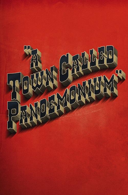 a town called pandemonium